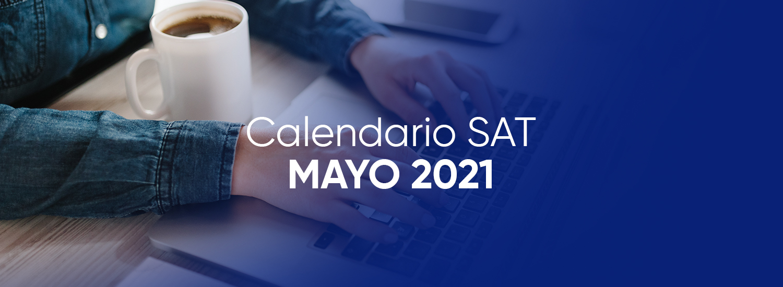 calendario sat mayo 2021