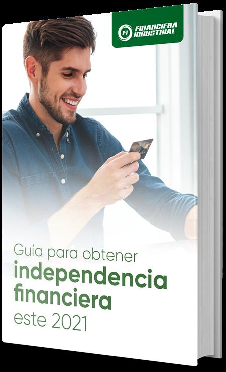 Guía para obtener la independencia financiera este 2021