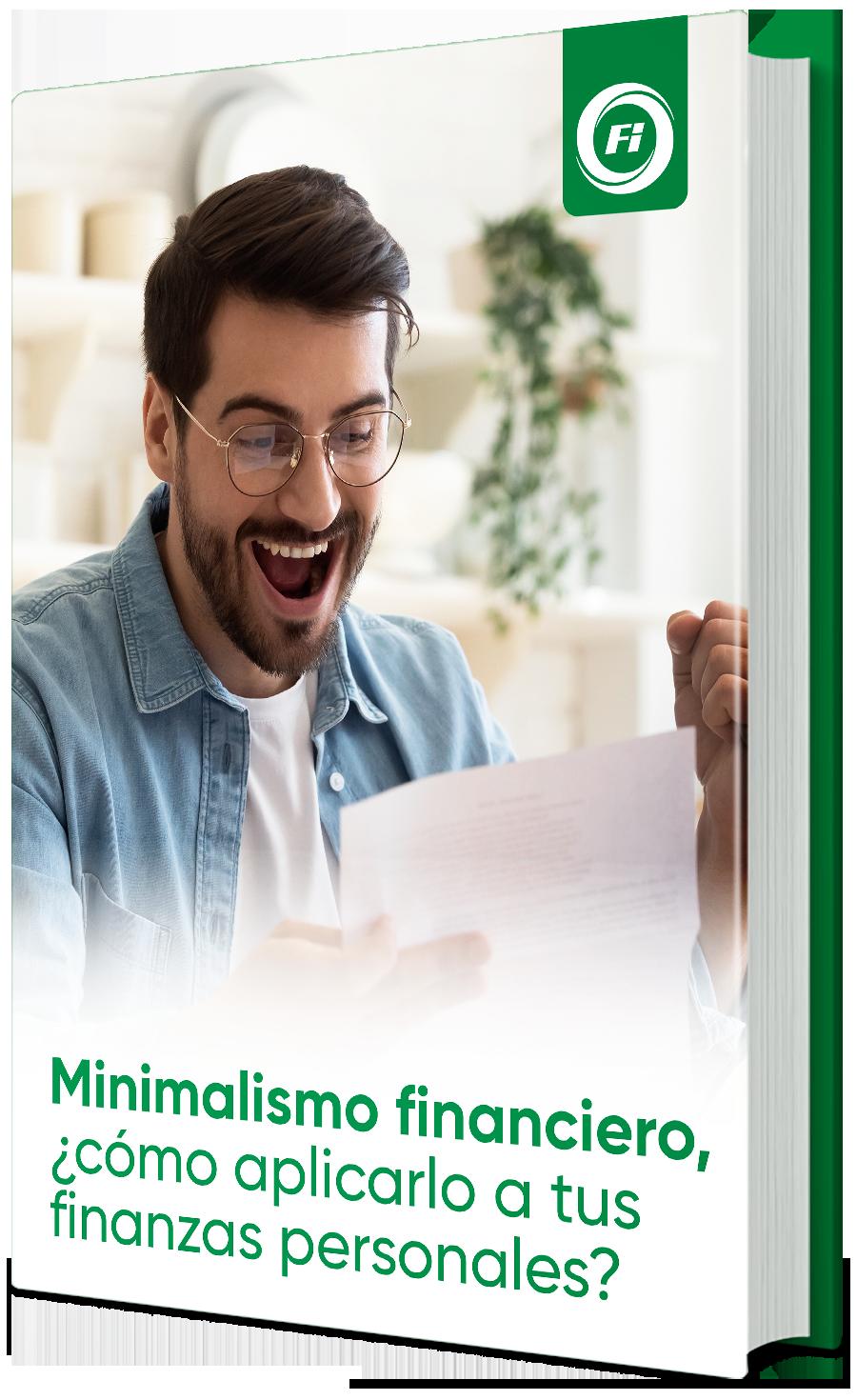 Minimalismo financiero, ¿cómo aplicarlo a tus finanzas personales?